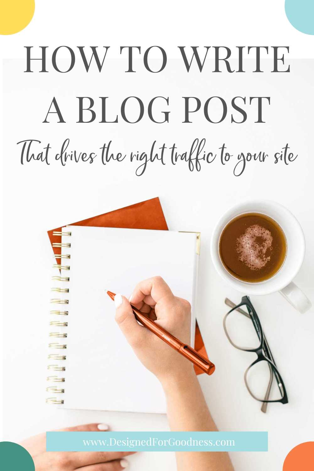 How to write a blog post that actually sends traffic to your site