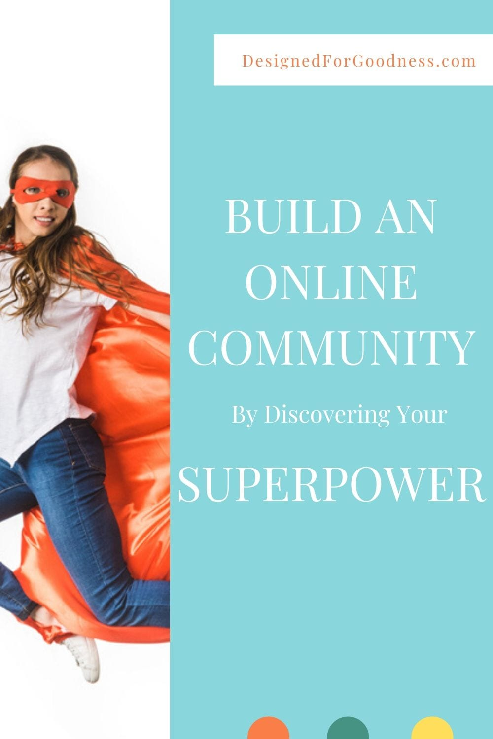 How to build a tribe: Focus on your superpower