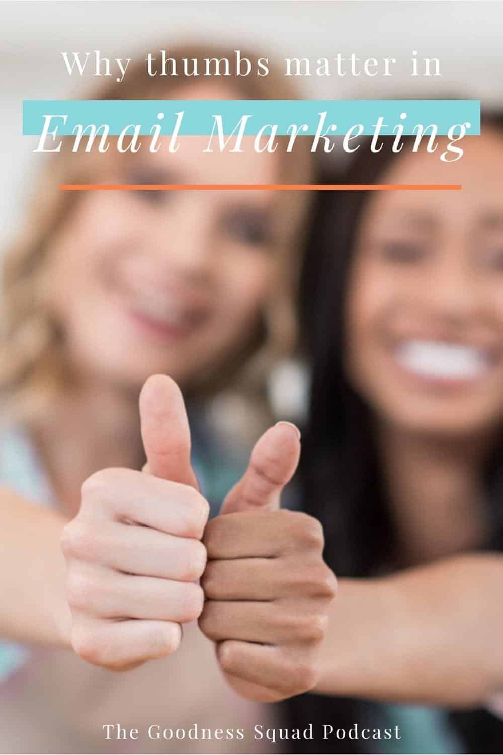 06_What thumbs have to do with email marketing