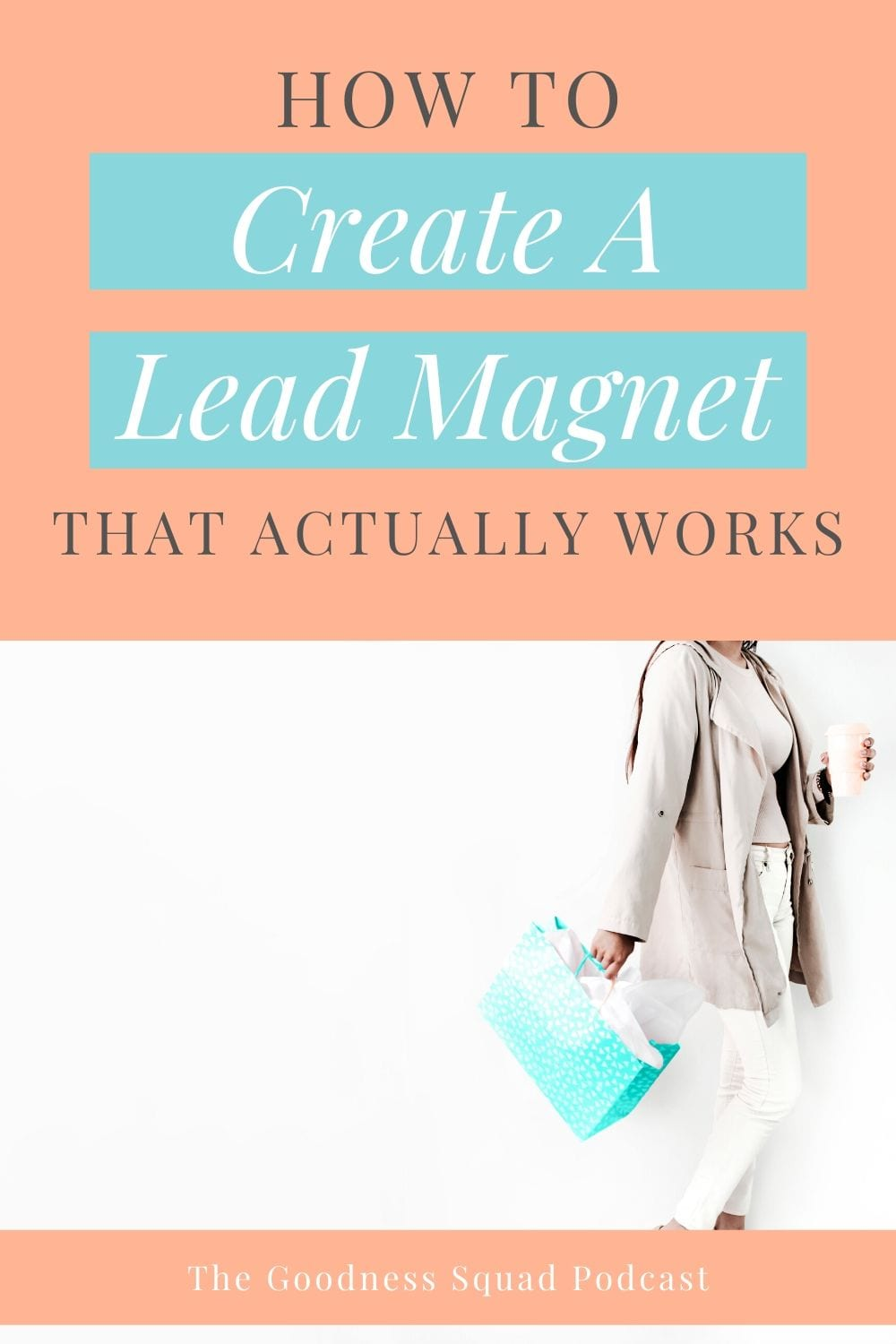 019 How to create a lead magnet that works