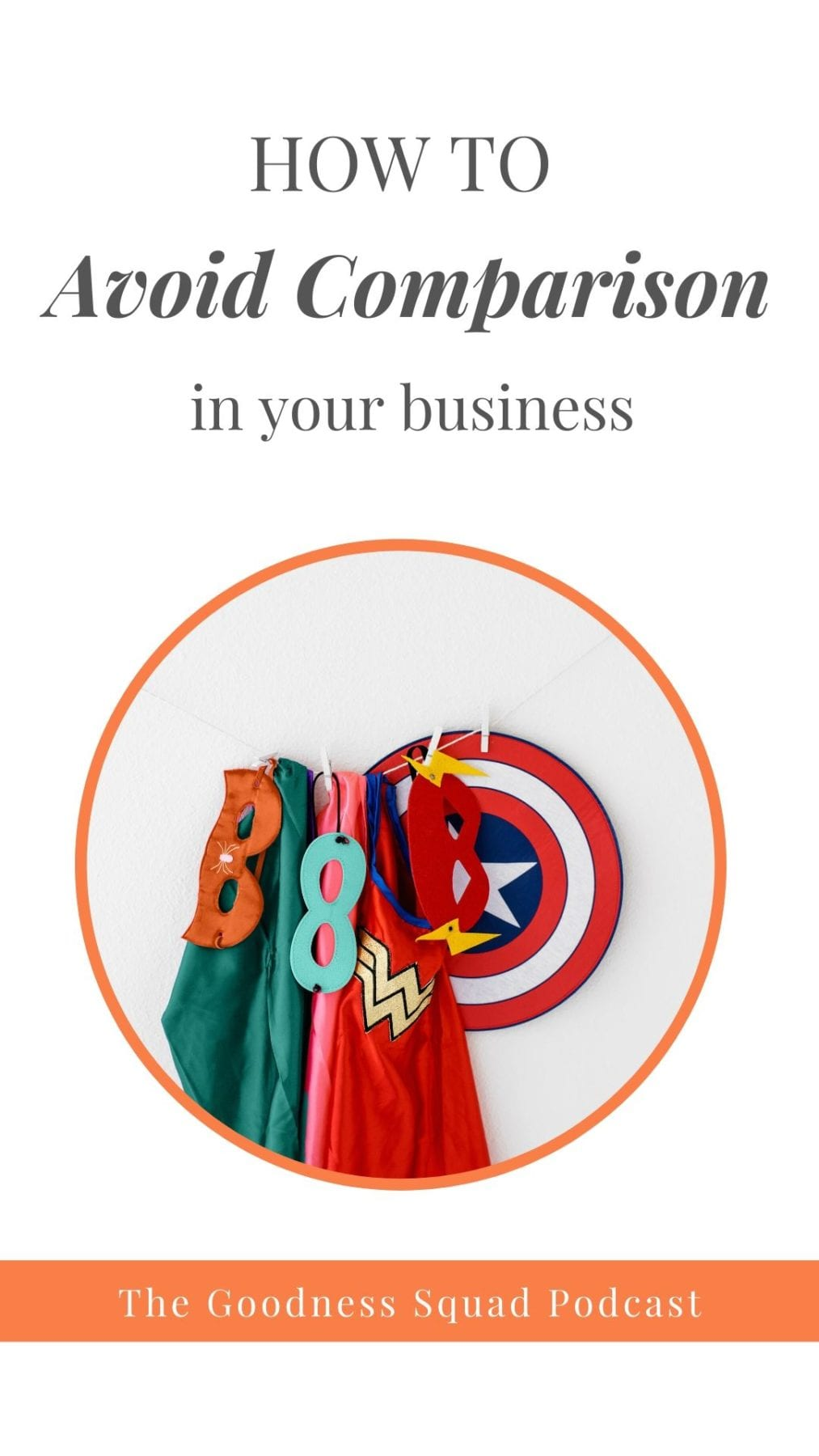023_2 ways to avoid the kryptonite of comparison in your business