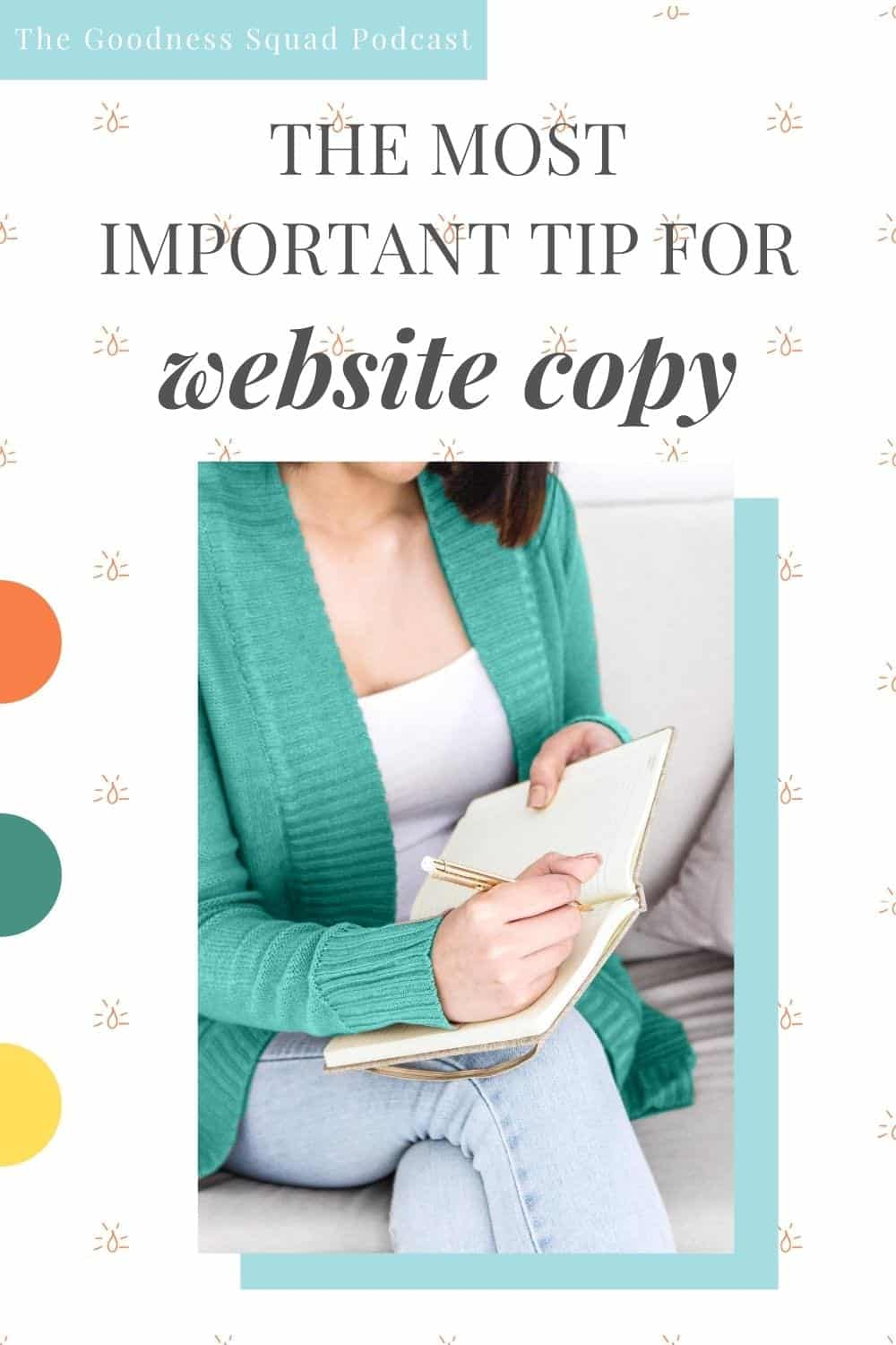 028_The Most Important tip for your website copy