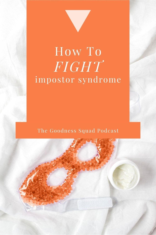038_7 Ways to fight impostor syndrome