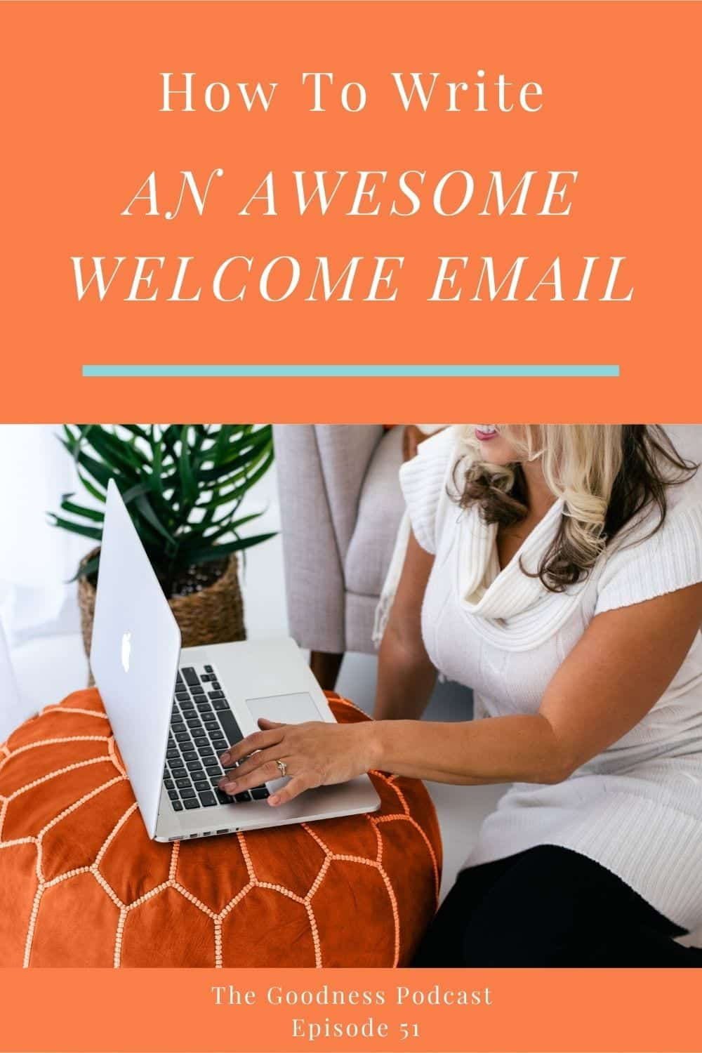 051_How to send a killer welcome email and why it matters to people
