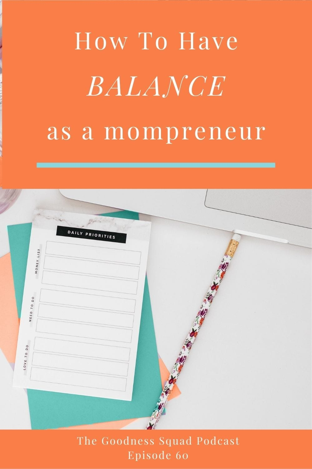060_The 1 simple thing that helps me maintain balance as a mompreneur