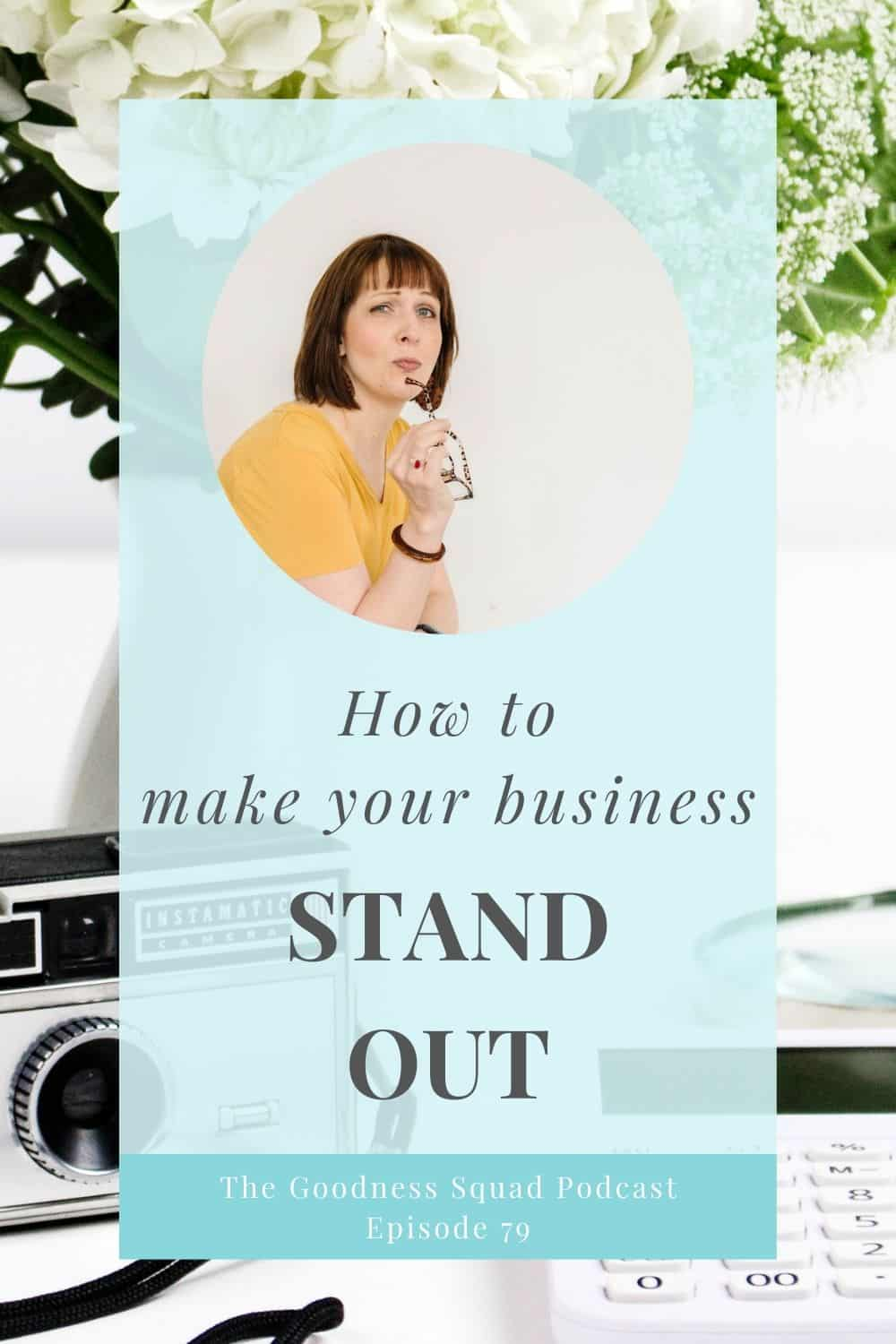 079_Ways to make your business more memorable and why you want to
