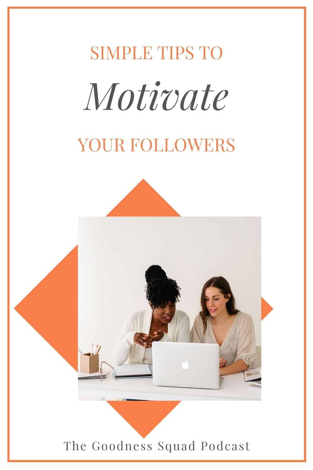 080_How to motivate your followers by reading their mind